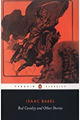 Red Cavalry and Other Stories (Penguin Classics) Paperback