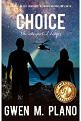 The Choice: the unexpected heroes Kindle Edition