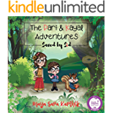 The Pari and Kayal Adventures - Saved by Sid: An Enchanting Story about Kindness and Friendship