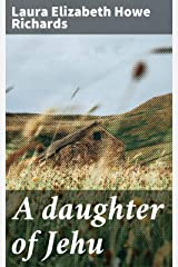 A daughter of Jehu Kindle Edition