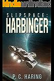 Slipspace: Harbinger