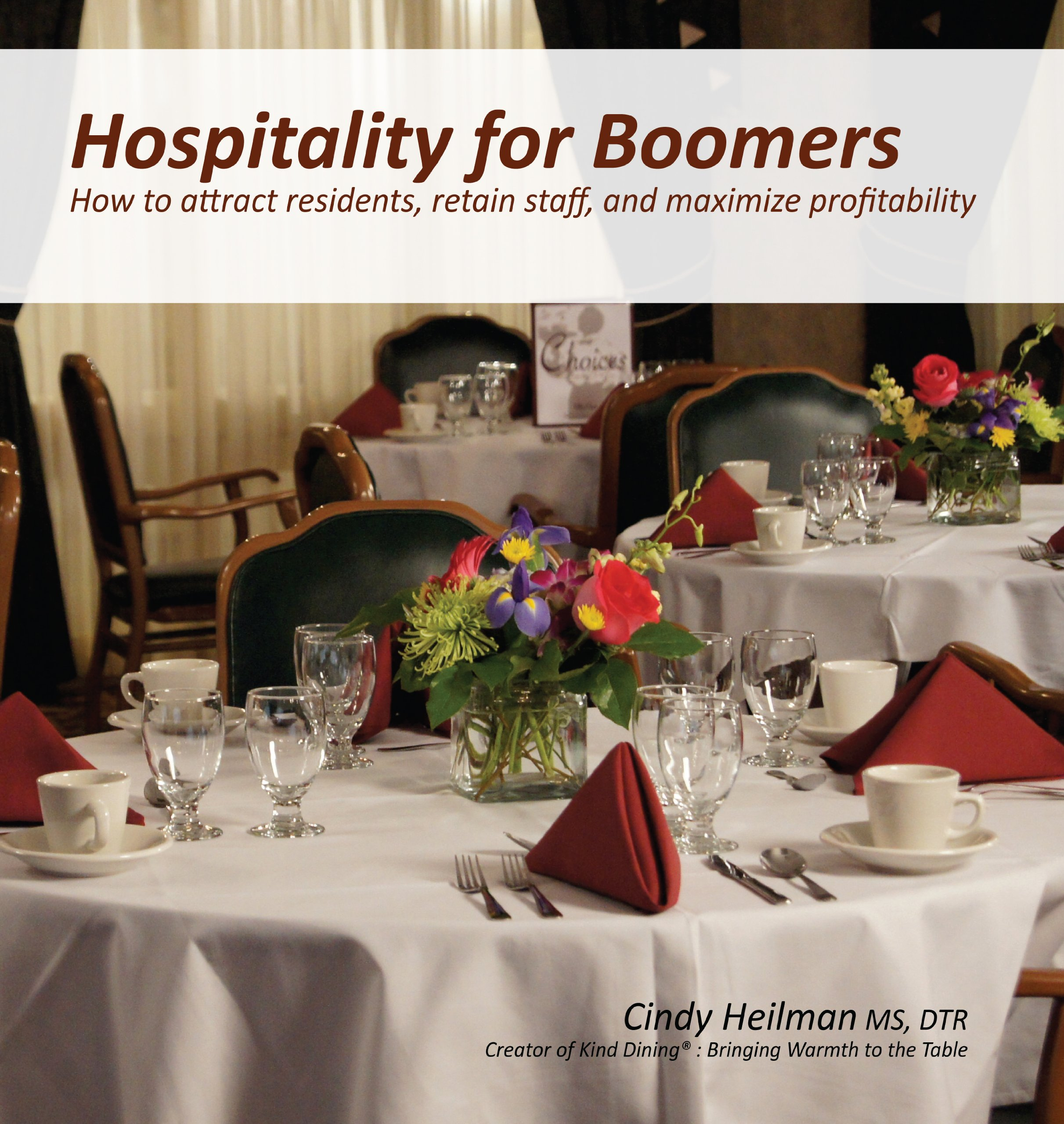 Read Online Hospitality for Boomers: How to attract residents, retain staff, and maximize profitability PDF