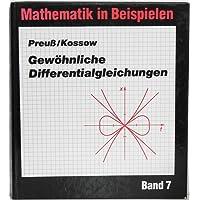 Gewöhnliche Differentialgleichungen. Ein Arbeitsbuch zum Wiederholen und Festigen des Lehrstoffes