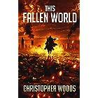 This Fallen World (The Fallen World Book 1)
