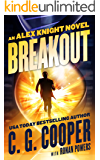 Breakout (Alex Knight Book 1)