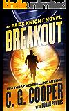 Breakout (Alex Knight Book 1)