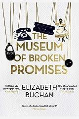 The Museum of Broken Promises Hardcover