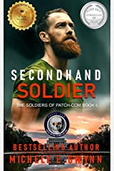 Secondhand Soldier (The Soldiers of PATCH-COM Book 1) Kindle Edition