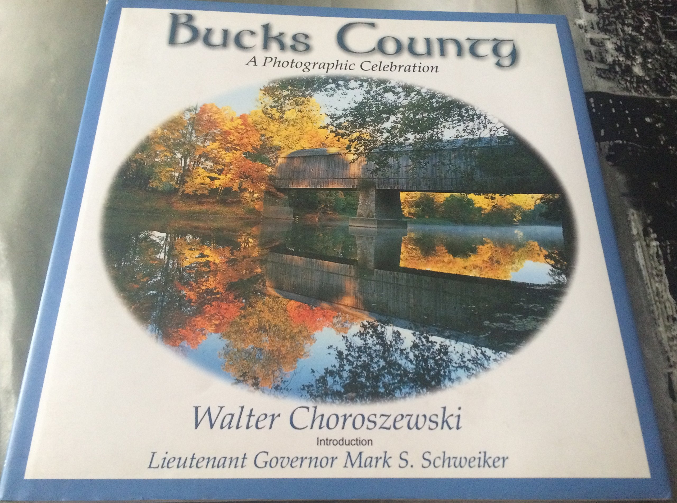 Bucks County, a Photographic Celebration pdf epub