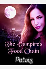 The Vampire's Food Chain Kindle Edition