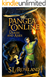 Pangea Online Book One: Death and Axes: A LitRPG Novel (English Edition)