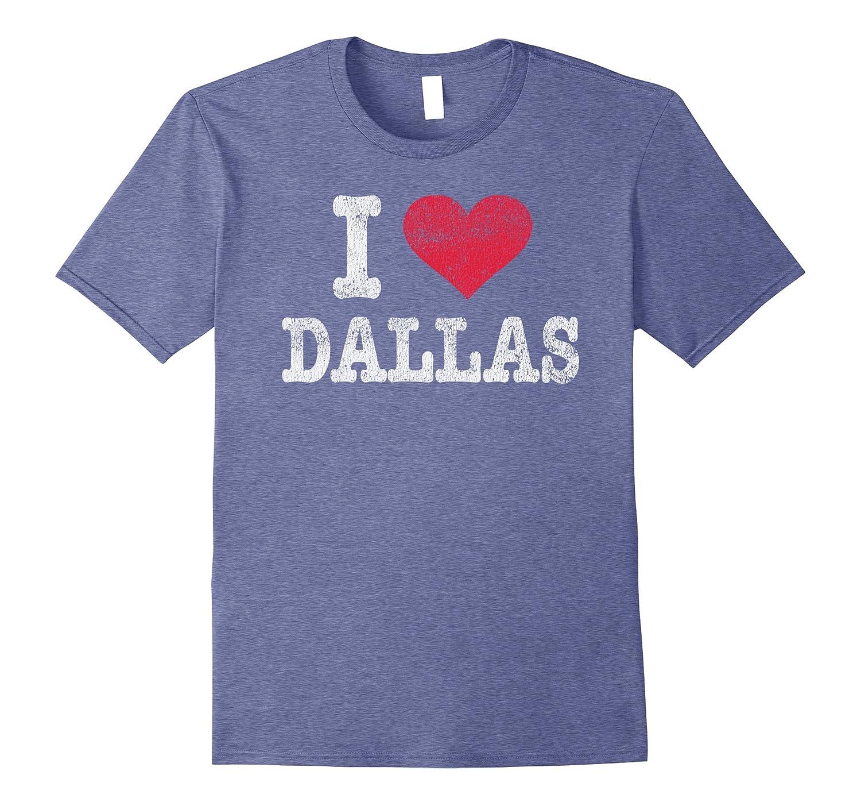 Distressed Retro I Love Dallas T Shirt Souvenir Gift-ANZ