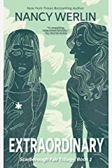 Extraordinary: Scarborough Fair Trilogy: Book 2 Kindle Edition