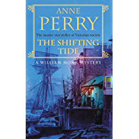 The Shifting Tide (William Monk Mystery, Book 14): A gripping Victorian mystery from London's East End (English Edition)