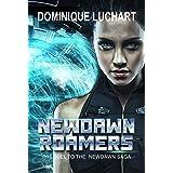 NEWDAWN ROAMERS: Prequel To The Newdawn Saga