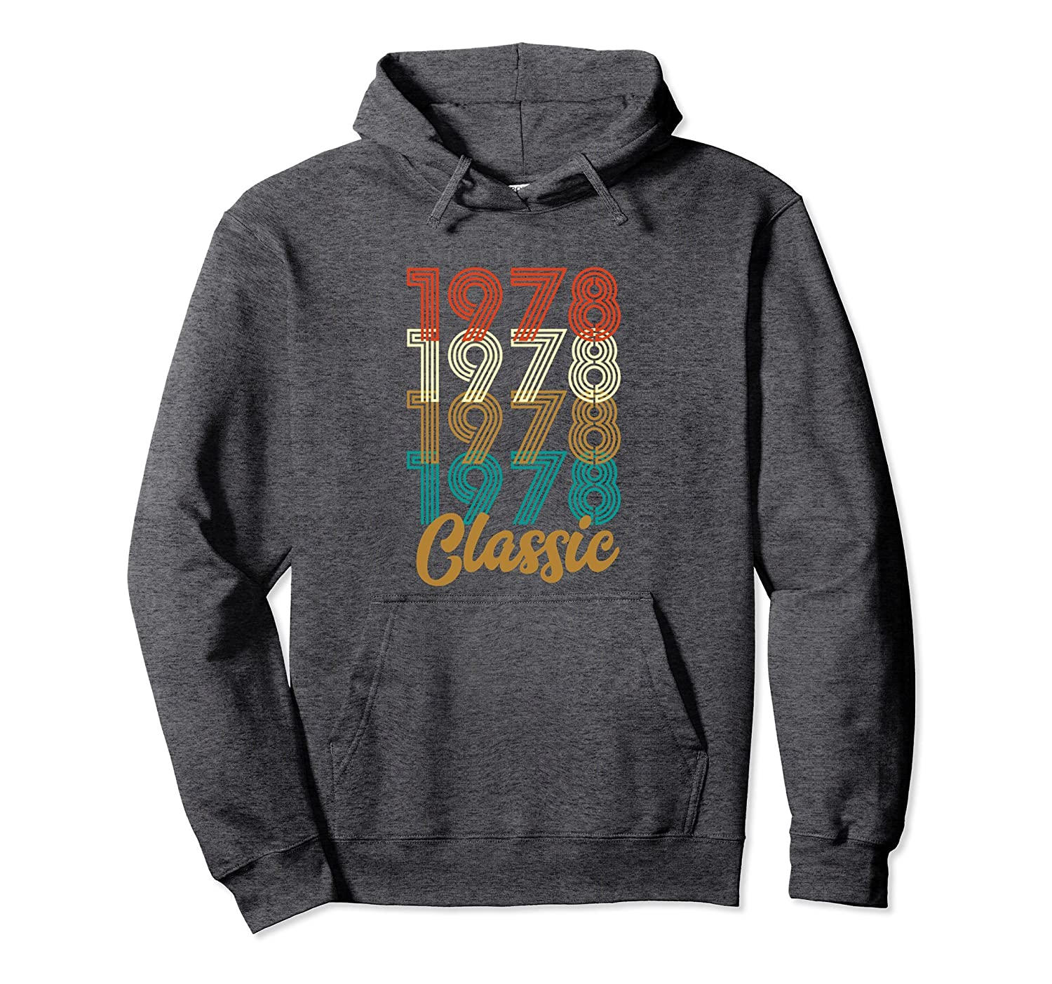 1978 Classic 40th Birthday Gift Pullover Hoodie-TH