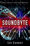 Soundbyte (-byte series Book 5)