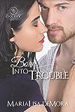 Born Into Trouble (Occupy Yourself Book 1)