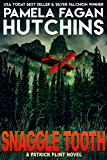 Snaggle Tooth: A Patrick Flint Novel