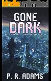 Gone Dark (The Stefan Mendoza Trilogy Book 2)