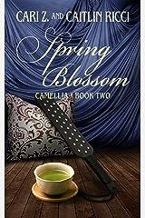 Spring Blossom (Camellia Book 2) Kindle Edition