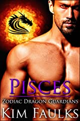 Pisces (Zodiac Dragon Guardians Book 10) Kindle Edition