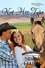 Not His Type: (A Sweet Western Romance) (The Women of Tenacity Book 3) Kindle Edition