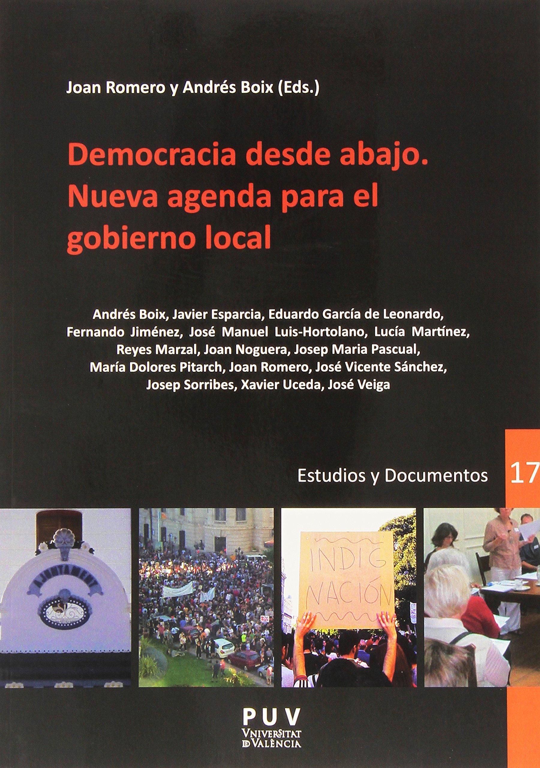 Democracia desde abajo. Nueva agenda para el gobierno local ...