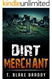 Dirt Merchant: A Southern Thriller: (The Rolson McKane Series Book 3)
