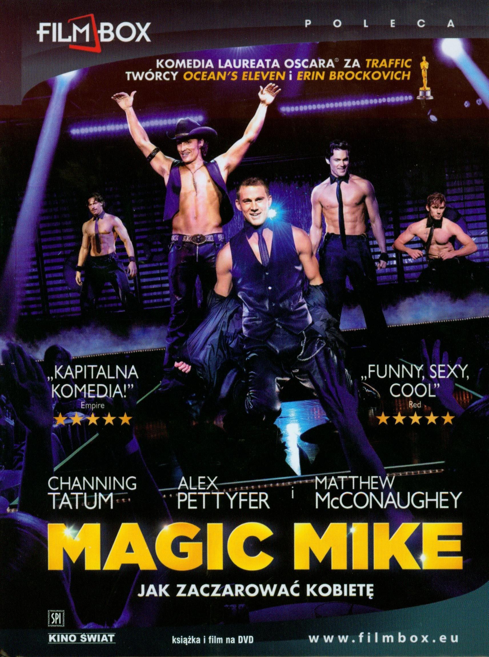 Magic Mike: Jak zaczarowac kobiete