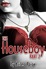 The Houseboy - Part 2 Kindle Edition