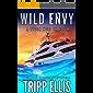 Wild Envy: A Coastal Caribbean Adventure (Tyson Wild Thriller Book 29)