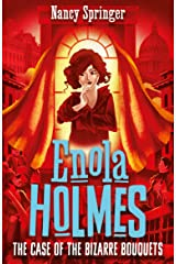 Enola Holmes 3: The Case of the Bizarre Bouquets Kindle Edition