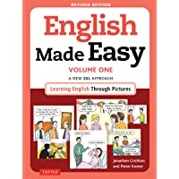 English Made Easy Volume One: A New ESL Approach: Learning English Through Pictures: 1