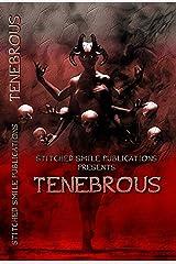 Tenebrous Kindle Edition