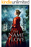 The Name Of Love (Lowland Romance Book 4)