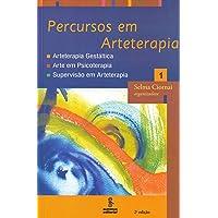 Percursos em arteterapia: arteterapia gestáltica, arte em psicoterapia, supervisão em arteterapia