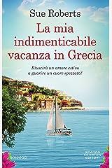 La mia indimenticabile vacanza in Grecia (Italian Edition) Kindle Edition