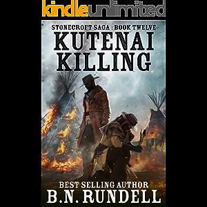 Kutenai Killing (Stonecroft Saga Book 12)