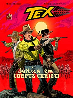 Tex Graphic Novel. Justiça em Corpus Christi