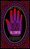 The Infidel Stain: The Blake and Avery Mystery Series (Book 2)
