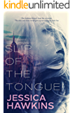 Slip of the Tongue (Slip of the Tongue Duet Book 1)
