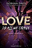 Love Is All We Crave (Rydeville Elite 3) (German Edition)