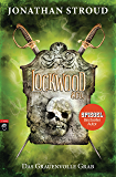 Lockwood & Co. - Das Grauenvolle Grab (Die Lockwood & Co.-Reihe 5) (German Edition)