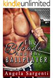 The Blonde and the Ballplayer (Baseball Brides Book 2)