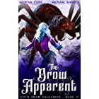 The Drow Apparent (Goth Drow Unleashed Book 17)