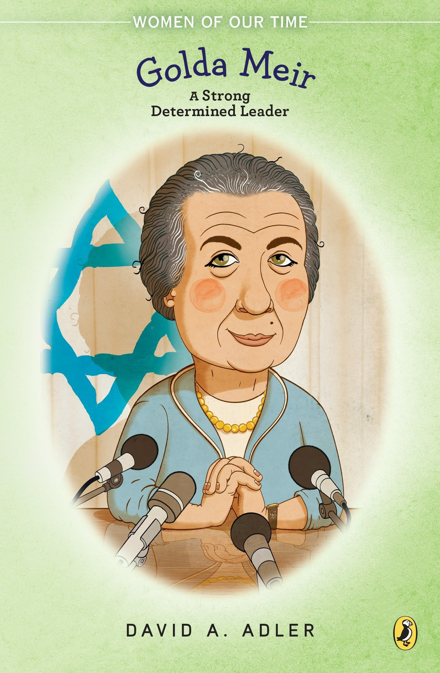 Download Golda Meir: A Strong, Determined Leader (Women of Our Time) pdf