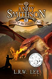 Blast of the Dragon's Fury: Dragon Epic Fantasy Book with Dragons (Andy Smithson 1)