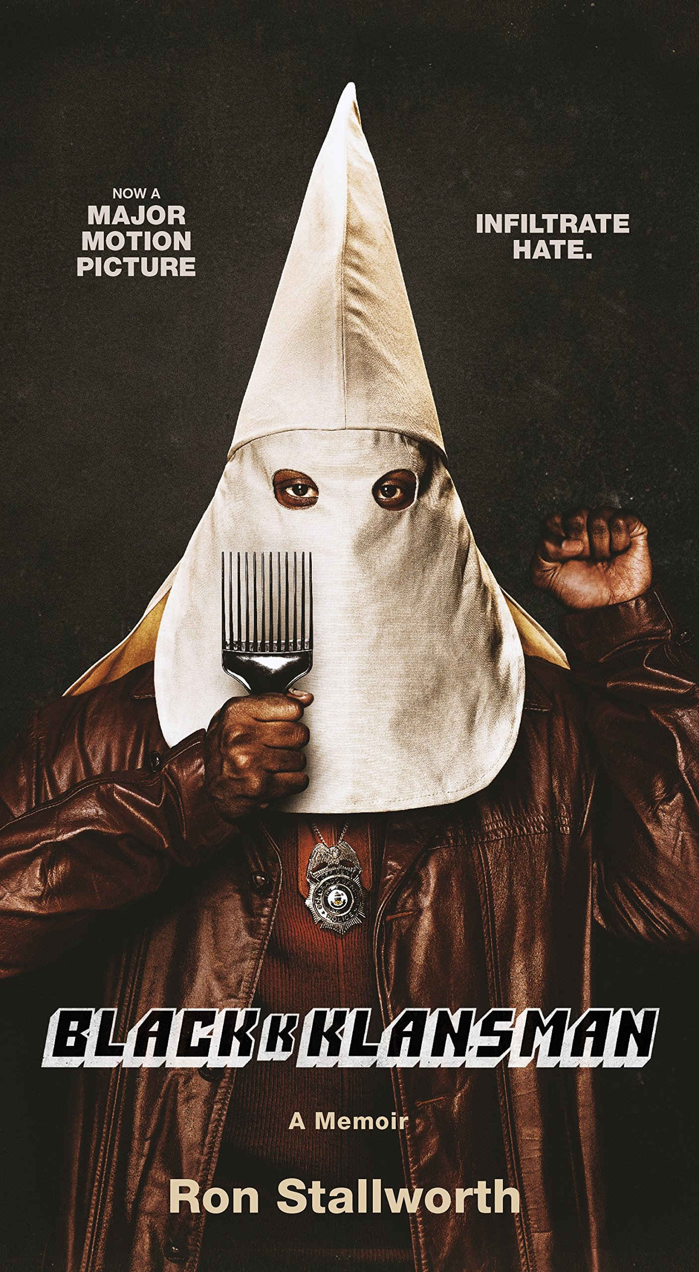 Black Klansman: Race, Hate, and the Undercover Investigation ...