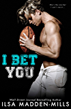 I Bet You (English Edition)